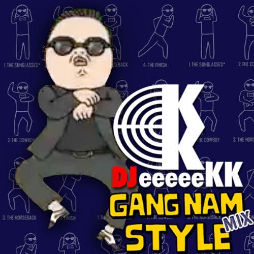 PSY - Gangnam Style (DJ eeeeeKK Extended Club Mix)