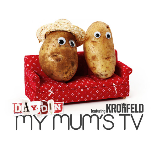 Day-Din & Kronfeld - My Mum's TV EP - Out Now at Beatport
