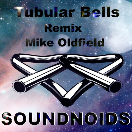 Mike Oldfield - Tubular Bells (Soundnoids remix)