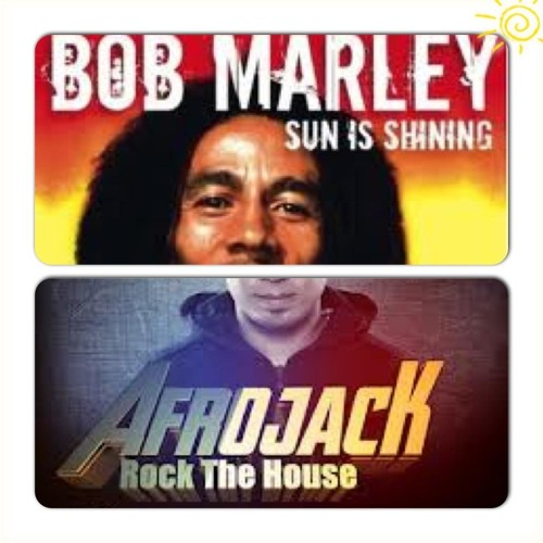 Bob Marley VS Afrojack - Sun is Shining vs Rock The House (Teo Manco Mashup)