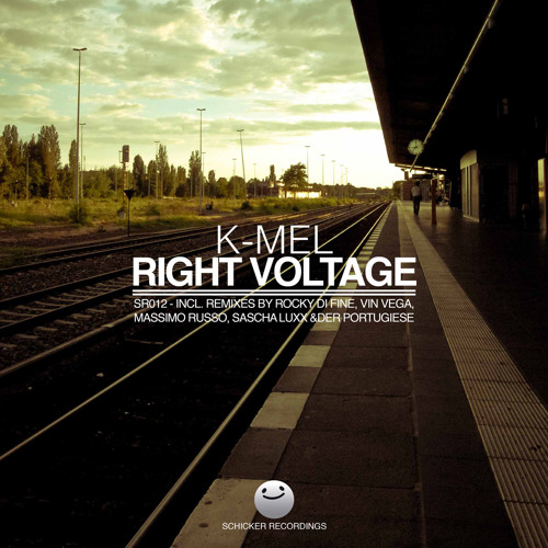 K-Mel - Right Voltage (Vin Vega Terrace Mix) SCHICKER RECORDINGS (Snippet)