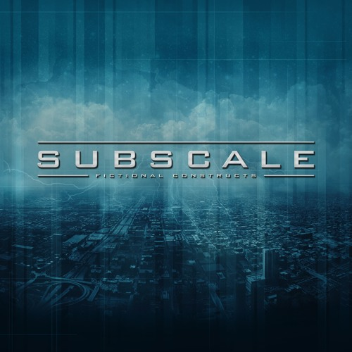 Subscale - Fictional Constructs