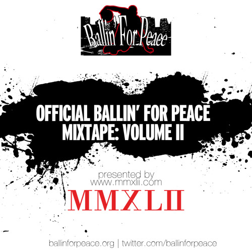Ballin For Peace Mixtape Vol. 2