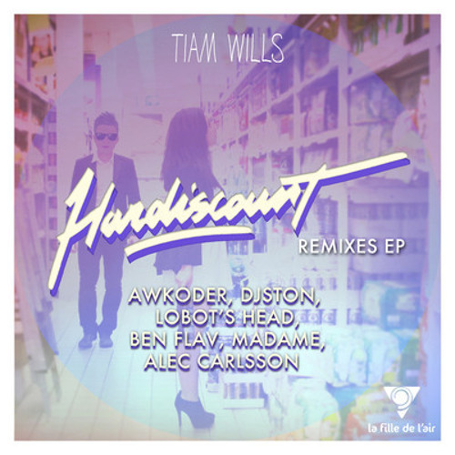 Tiam Wills - Hardiscount (Djston Remix)