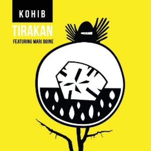 "Kohib ""Tirakan"" feat. Mari Boine"