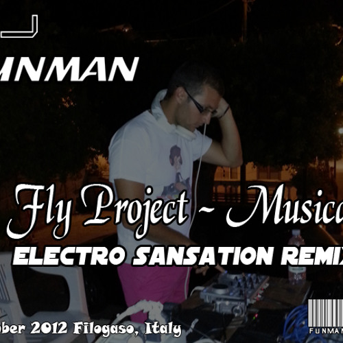 """Fly Project - Musica """"Electro Remix"""" by Dj Funman v.1.0"""