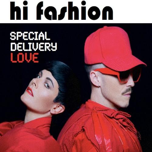 Hi Fashion - Special Delivery Love (Josh Peace and Starvon Washington Remix)