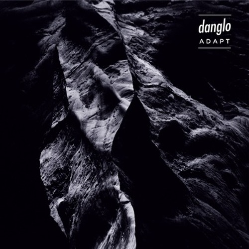 "DLR.002 - DANGLO - ADAPT EP (12"")"