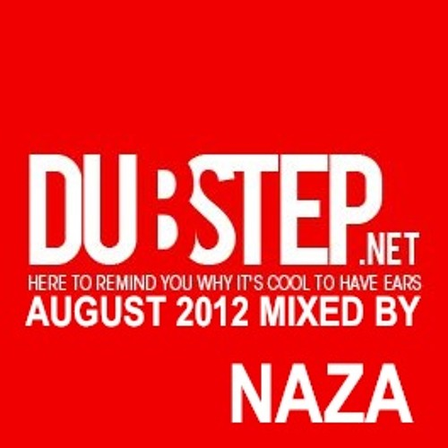 Dubstep.NET August 2012 mixed by NAZA