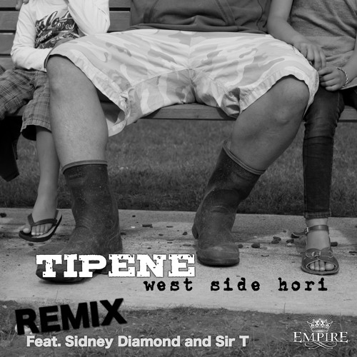 Tipene - West Side Hori Remix Feat. Sidney Diamond and Sir T