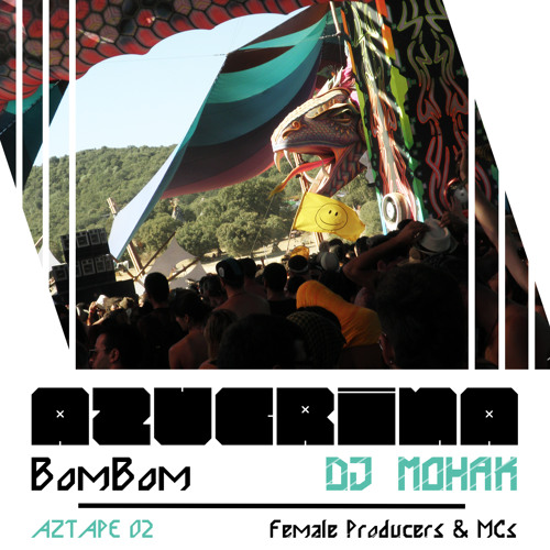 DJ_Mohak_Azucrina-BombomMix (If the Kids, Berlin)