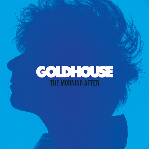 GOLDHOUSE - Everything