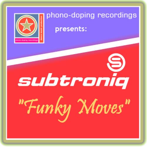 Subtroniq - Funky Moves