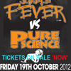 Jungle Fever vs Pure Science @Proud2 at O2 Advert - Buy Tickets From www.nicesoundsrecords.co.uk