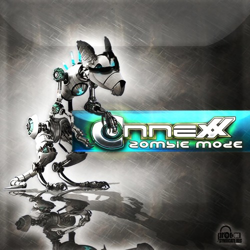 Connexx - Zombie  Mode Ep preview(out now @ Prog on Syndicate)