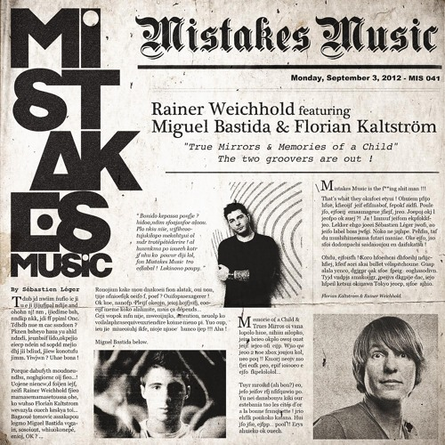 Rainer Weichhold feat. Miguel Bastida & Florian Kaltström - Memories of a child (Mistakes) (snippet)