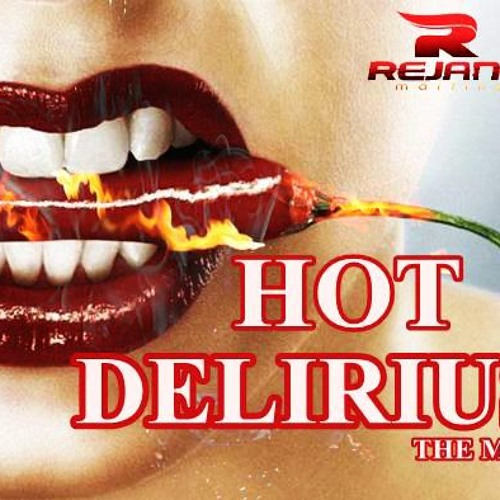 HOT DELIRIUS   SEPTEMBER ♫ THE MIX ♪