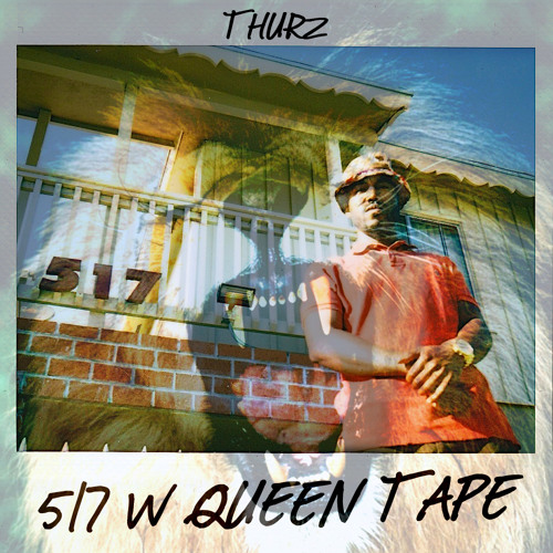 "THURZ ""517 W QUEEN TAPE"""