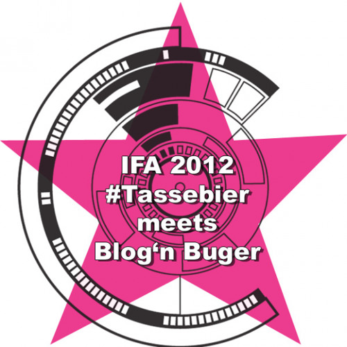 #tassebier meets blog'n'burger IFA 2012