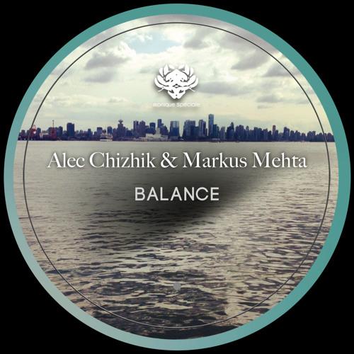 Alec Chizhik & Markus Mehta - Valve (Monique Spéciale)
