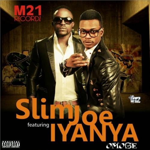 Slimjoe Ft. Iyanya - Omoge
