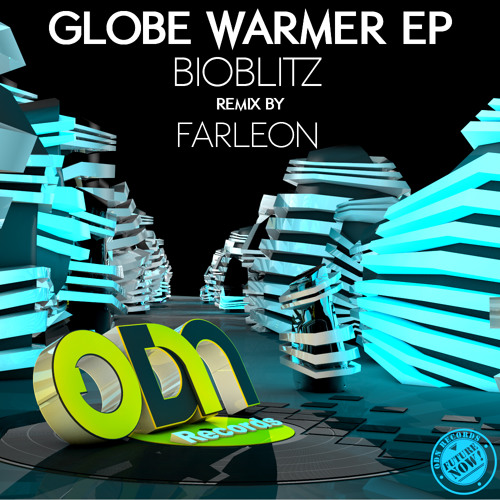 BioBlitZ - Globe Warmer (Original Mix)  // Out NOW on ODN Records !!