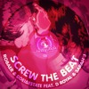 Screw The Beat [TEASER]