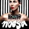 noosa-walk-on-by-sound-remedy-remix-sound-remedy