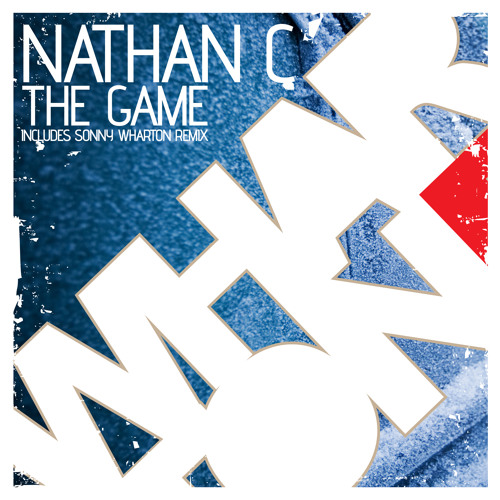 "Nathan C - ""The Game"" [Whartone Records] **OUT NOW**"