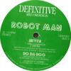 Robotman: Do Da Doo (Original Mix) (1992) 12DEF003