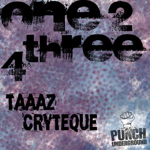 Cryteque & Taaaz - 1 2 3 4 (Original Mix) [Punch Underground]