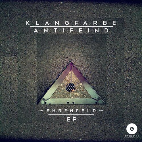 01 Klangfarbe Antifeind - Ehrenfeld (Original Mix)