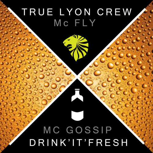 True Lyon X Drink'it'Fresh Mixtape