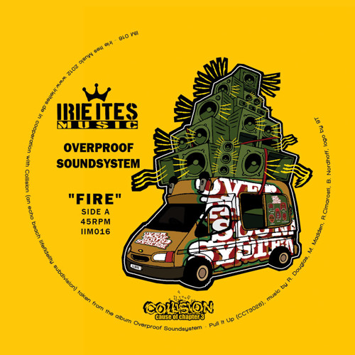 Irie Ites Music: Overproof Soundsystem (7 Inch - snippet)