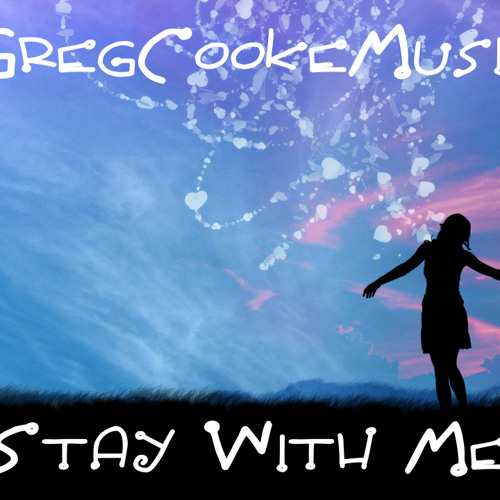 GregCookeMusic - Stay With Me (With Vocal)