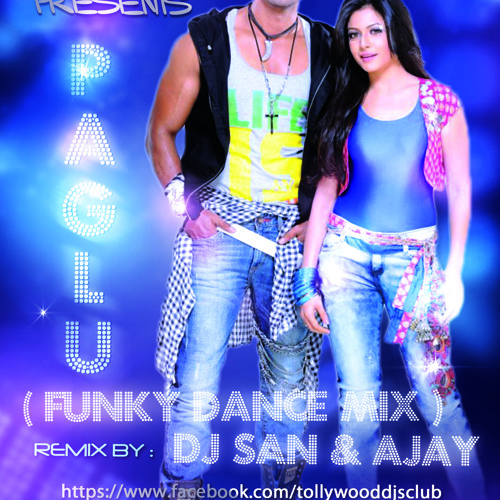 Paglu (Funky Dance Mix) - Dj San & Dj Ajay