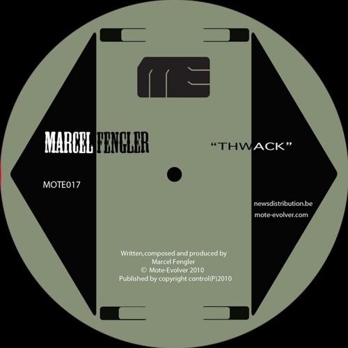 Marcel Fengler - Thwack - Mote Evolver