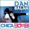 Dan Balan - Chica Bomb . [Lokman Cetin 2K12 Mix]