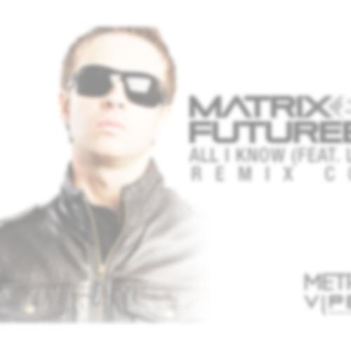 Free: Matrix & Futurebound - All I Know (subclash ragga-jungle roll-out mix) [free download]