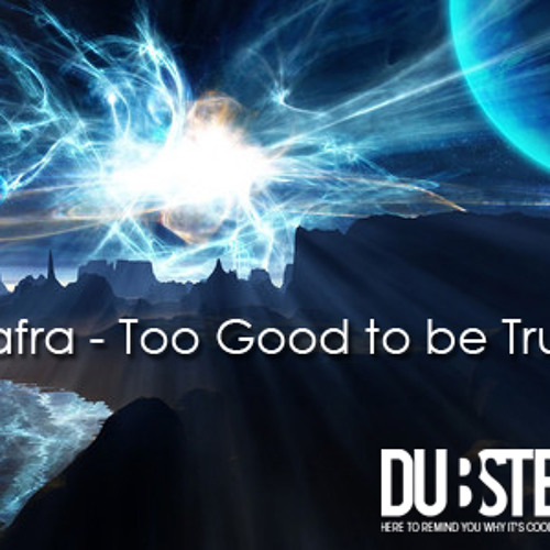 Safra - Too Good To Be True