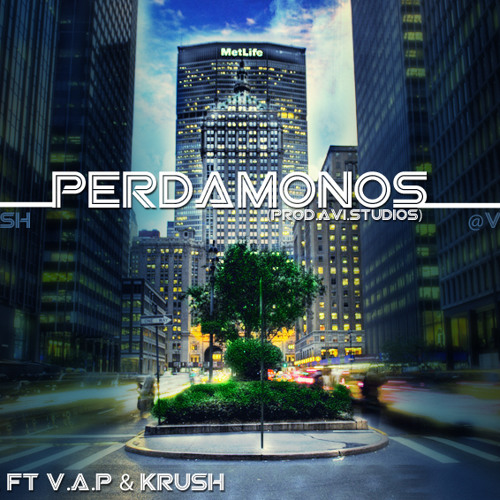 Perdamonos - Kao-One Ft Krush & V.A.P