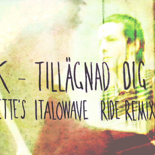 CK - Tillägnad Dig (Vinjette's Italowave Ride Remix)