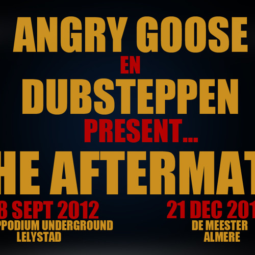 "Angry Goose Promomix for ""The Aftermath"" (september 2012)"