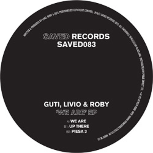 Guti, Livio & Roby - Up There - Saved Records