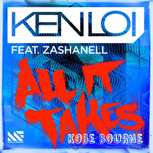 All It Takes (Kobe Bourne Remix)