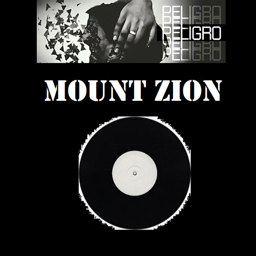 PELiGRO - Mount Zion (192 kbps mp3) Watermarked