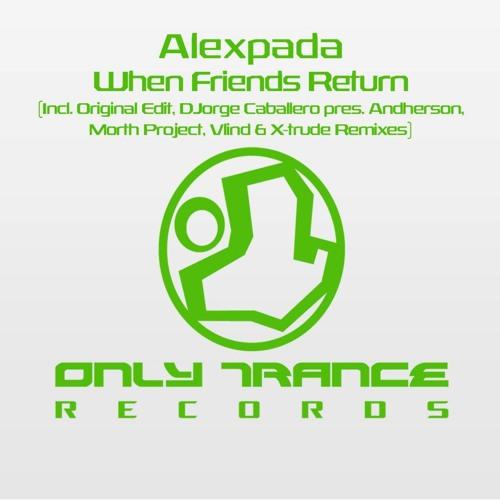 Alex Pada - When Friends Returs (Andherson Remix) Sample