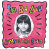 Until The End by Saba Lou