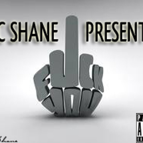 Fuck YOU - SIC Shane (Prod. By SIC Bangaz)