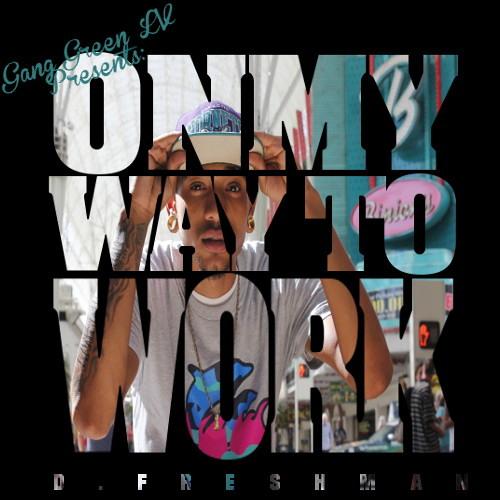 D.Freshman-Dopeman (Nwa's Dopeman Instrumental)